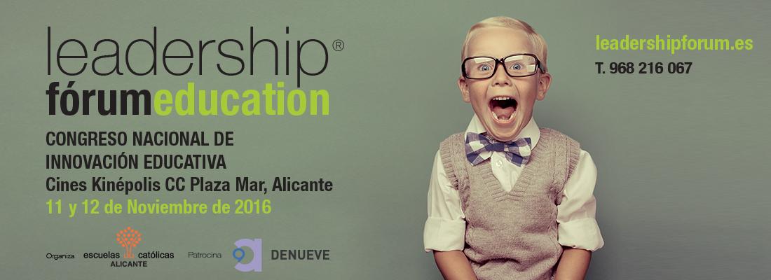 Congreso Nacional de Innovación Educativa: Leadership Fórum Education